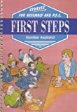 First Steps, Gordon Aspland, 1857410742