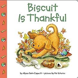 Biscuit Is Thankful by [Capucilli, Alyssa Satin]