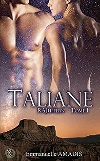 RAJuffern, tome 1 : Taliane par Emmanuelle Amadis