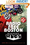 Radio Free Boston: The Rise and Fall...