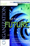 The Organization of the Future (The Drucker Foundation)