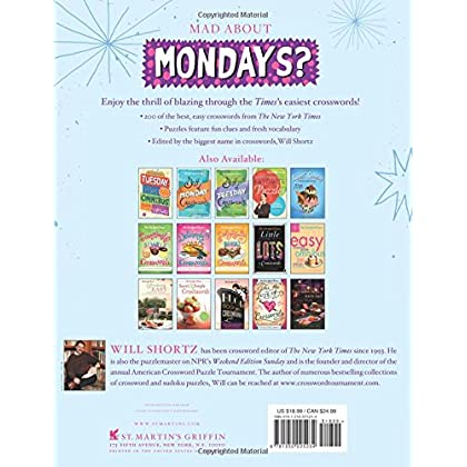 The New York Times Monday Crossword Puzzle Omnibus 200 Solvable Puzzles From Pages Of
