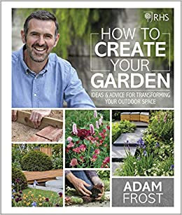 ff3734ffda801 RHS How to Create your Garden: Ideas and Advice for Transforming ...
