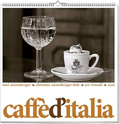 Caffe D' Italia 2020  Wandkalender Mit 12 Farbfotografien