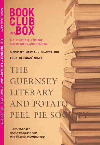 Bookclub-in-a-Box Discusses The Guernsey Literary and Potato Peel Pie Society by Mary Anne Shaffer and Annie Barrows