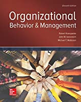Organizational Behavior and Management, 11th Edition