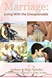 img - for Marriage: Living With the Unexplainable book / textbook / text book