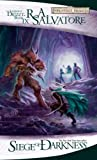 Siege of Darkness: The Legend of Drizzt, Book 9