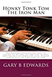 Honky Tonk Tom the Iron Man, Gary Edwards, 1495983269