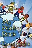My Poetry Book, Daniel Knight, 0982582129