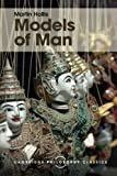 img - for Models of Man: Philosophical Thoughts on Social Action (Cambridge Philosophy Classics) book / textbook / text book