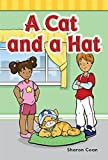 Teacher Created Materials - Targeted Phonics: A Cat and a Hat - Guided Reading Level A (Targeted Phonics: -at)