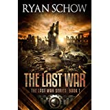 The Last War: A Post-Apocalyptic EMP Survivor Thriller (The Last War Series Book 1)