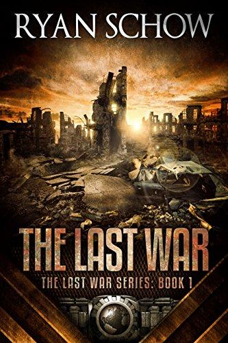 The Last War (The Last War Series Book 1)