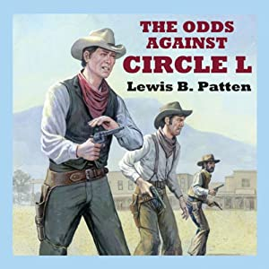 The Odds Against Circle L Audiobook