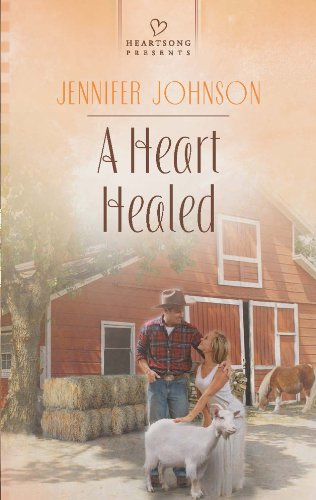 (A Heart Healed (Heartsong Presents Book 1044))