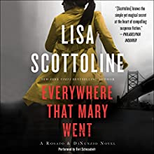 Everywhere That Mary Went: A Rosato & Associates Novel Audiobook by Lisa Scottoline Narrated by Teri Schnaubelt