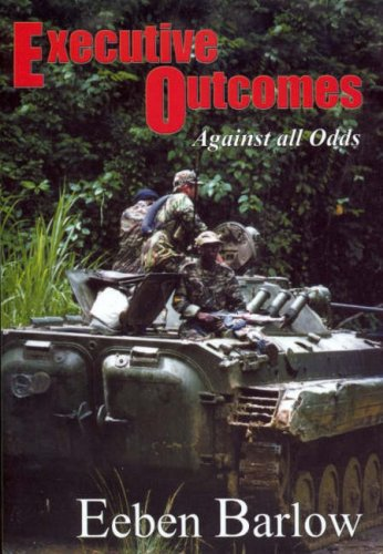 Download Executive Outcomes: Against All Odds ebook