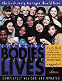 Changing Bodies, Changing Lives, Ruth Bell, 0613236963