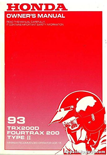 - 31HF1640 1993 Honda TRX200D Fourtrax 200 Type II ATV Owners Manual