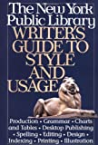 New York Public Library Writer's Guide to Style and Usage, Andrea Sutcliffe, 0062700642