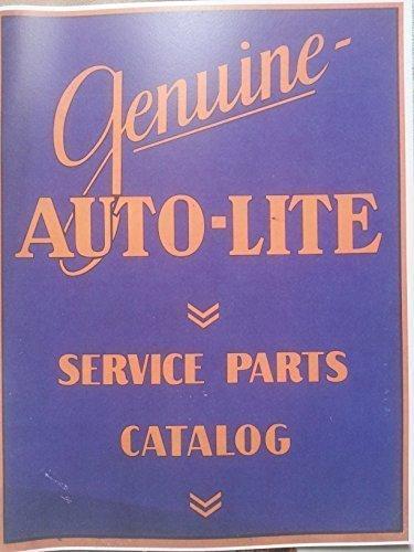 - 1930-1936 Auto-Lite Ignition Parts Catalog ILLUSTRATED