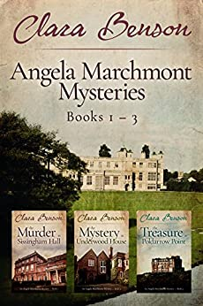 Angela Marchmont Mysteries: Books 1-3 (The Murder at Sissingham Hall, The Mystery at Underwood House, The Treasure at Poldarrow Point) (An Angela Marchmont Mystery) by [Benson, Clara]