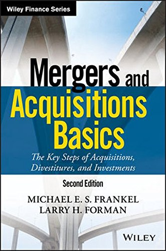 Mergers And Acquisitions Basics  The Key Steps Of Acquisitions  Divestitures  And Investments  Wiley Finance