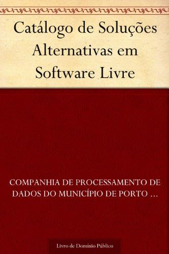 Catálogo de Soluções Alternativas em Software Livre