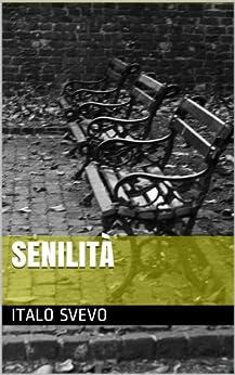 Senilità (Italian Edition)
