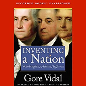 Inventing a Nation Audiobook