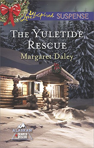 The Yuletide Rescue (Alaskan Search and Rescue Book 1)