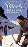 Yona fille de la préhistoire, tome 10 : Le vallon maudit par Reynaud
