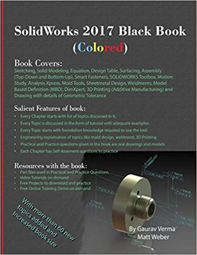 SolidWorks 2017 Black Book (Colored): Gaurav Verma, Matt Weber