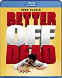 Better Off Dead Blu-ray
