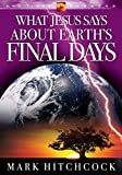 What Jesus Says about Earth's Final Days (End Times Answers)
