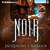 Noir: The Illumination Paradox 2 | Jacqueline Garlick