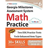 Georgia Milestones Assessment System Test Prep: 6th Grade Math Practice Workbook and Full-length Online Assessments: GMAS Study Guide
