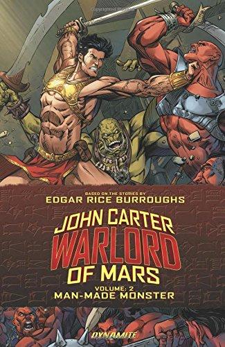 John Carter: Warlord of Mars Volume 2: Man-Made Monster