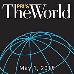 The World, May 01, 2015
