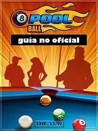 8 Ball Pool: guía no oficial eBook: Abbott, Joshua, Antuña, Mario ...