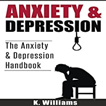 ANXIETY AND DEPRESSION: ALL ABOUT ANXIETY, BOOK 5