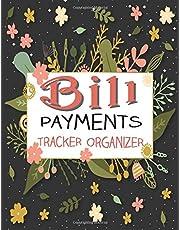 Bill Payments Tracker Organizer: Simple Monthly Bill Payments Planner Log Book.Money Debt Tracker Keeper Budgeting Financial Planning Journal Notebook