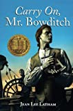 Carry On, Mr. Bowditch by Jean Lee Latham (2003-05-19)