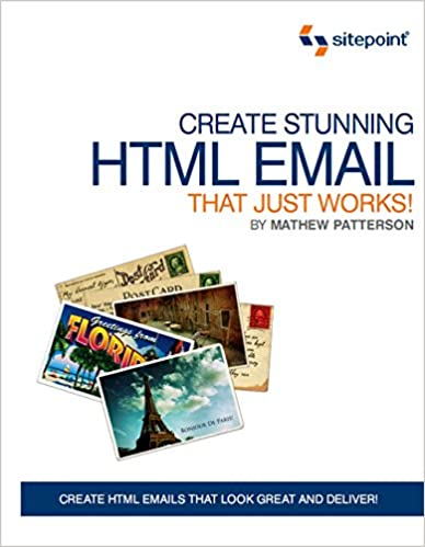 Amazon.com: Create Stunning HTML Email That Just Works ...