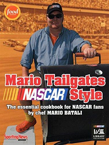 Mario Tailgates NASCAR Style by Mario Batali