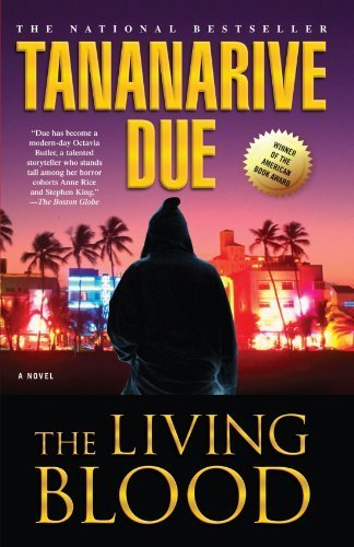 The Living Blood by Tananarive Due (2002-01-01)