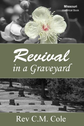 Revival in a Graveyard: Spiritual Journey Through the History of the Church of God in Christ