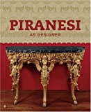 Piranesi as Designer, Sarah Lawrence and Ely John Wilton, 0910503966