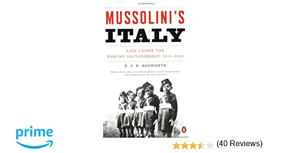 Amazon r j b bosworth books biography blog audiobooks mussolinis italy life under the fascist dictatorship 1915 1945 fandeluxe Image collections